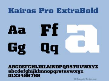 Kairos Pro ExtraBold Version 1.00图片样张