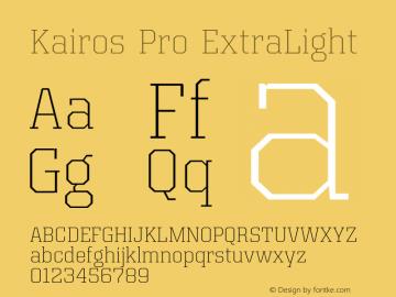 Kairos Pro ExtraLight Version 1.00图片样张