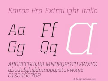 Kairos Pro ExtraLight Italic Version 1.00图片样张