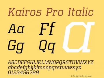 Kairos Pro Italic Version 1.00图片样张