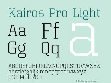 Kairos Pro Light Version 1.00图片样张