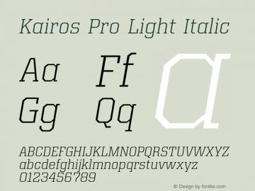 Kairos Pro Light Italic Version 1.00图片样张