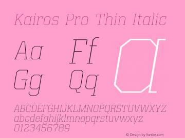 Kairos Pro Thin Italic Version 1.00图片样张