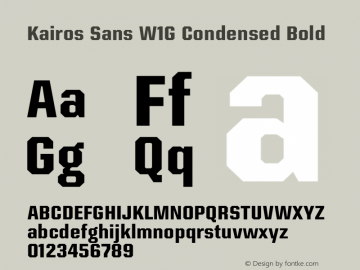 Kairos Sans W1G Cn Bold Version 1.00图片样张
