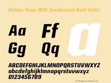 Kairos Sans W1G Cn Bold It Version 1.00图片样张