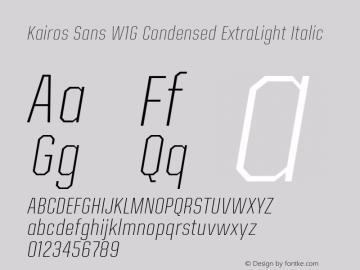 Kairos Sans W1G Cn ExtraLt It Version 1.00图片样张