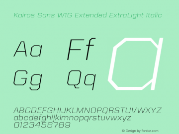 Kairos Sans W1G Ext ExtraLt It Version 1.00图片样张