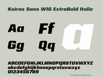 Kairos Sans W1G ExtraBold It Version 1.00图片样张