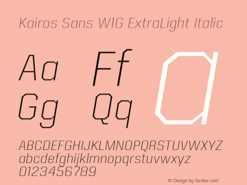 Kairos Sans W1G ExtraLight It Version 1.00图片样张
