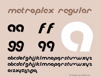 Metroplex Regular 1 Font Sample