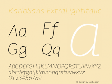 KarloSans ExtraLightItalic Version 001.000 Dec 2017图片样张