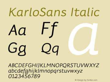KarloSans Italic Version 001.000 Dec 2017图片样张