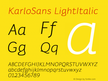 KarloSans LightItalic Version 001.000 Dec 2017图片样张