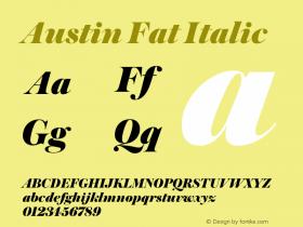 Austin Fat Italic Version 1.001;September 17, 2018;FontCreator 11.5.0.2421 64-bit图片样张