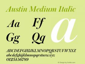 Austin Medium Italic Version 1.001;September 17, 2018;FontCreator 11.5.0.2421 64-bit图片样张
