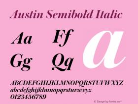 Austin Semibold Italic Version 1.001;September 17, 2018;FontCreator 11.5.0.2421 64-bit图片样张
