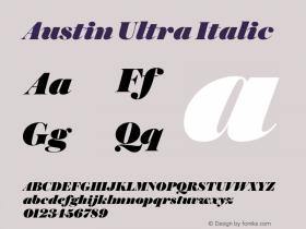 Austin Ultra Italic Version 1.001;September 17, 2018;FontCreator 11.5.0.2421 64-bit图片样张