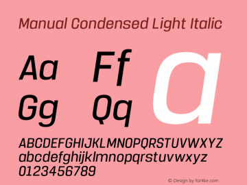 Manual-CondensedLightItalic Version 1.000;PS 001.000;hotconv 1.0.88;makeotf.lib2.5.64775图片样张