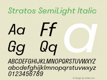 Stratos  SemiLight Italic Version 1.004;PS 1.4;hotconv 1.0.88;makeotf.lib2.5.647800; ttfautohint (v1.3.34-f4db)图片样张