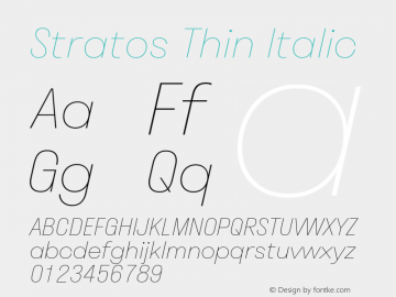 Stratos Thin Italic Version 1.004;PS 1.4;hotconv 1.0.88;makeotf.lib2.5.647800; ttfautohint (v1.3.34-f4db)图片样张