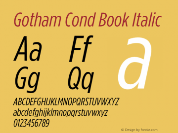GothamCond-BookItalic Version 3.301图片样张