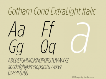 GothamCond-XLightItalic Version 3.301图片样张