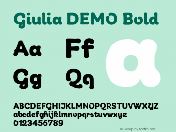 Giulia DEMO Bold Version 1.000;PS 001.000;hotconv 1.0.88;makeotf.lib2.5.64775图片样张