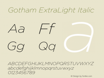 Gotham-XLightItalic Version 3.301图片样张