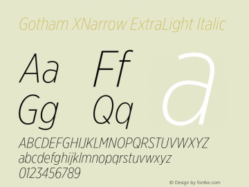 GothamXNarrow-XLightItalic Version 3.301图片样张