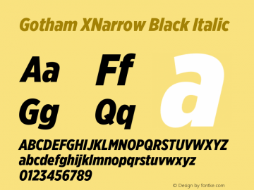 GothamXNarrow-BlackItalic Version 3.301图片样张