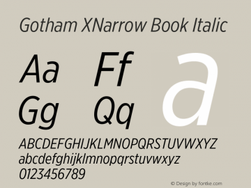 GothamXNarrow-BookItalic Version 3.301图片样张