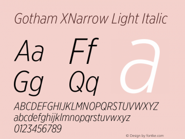 GothamXNarrow-LightItalic Version 3.301图片样张