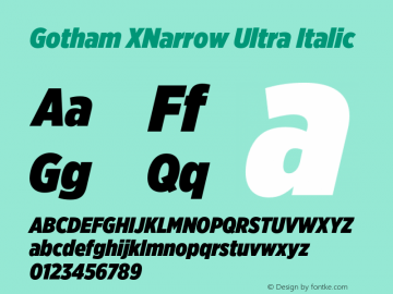 GothamXNarrow-UltraItalic Version 3.301图片样张