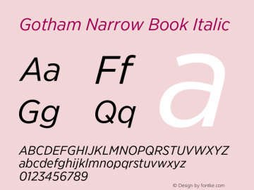 GothamNarrow-BookItalic Version 3.301图片样张