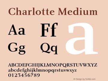 Charlotte Medium Macromedia Fontographer 4.1 5/22/01 Font Sample