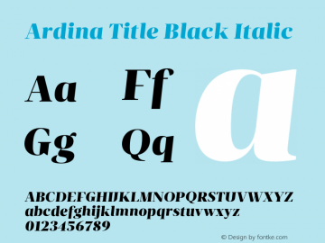 Ardina Title Black Italic Version 1.001;PS 001.001;hotconv 1.0.70;makeotf.lib2.5.58329图片样张