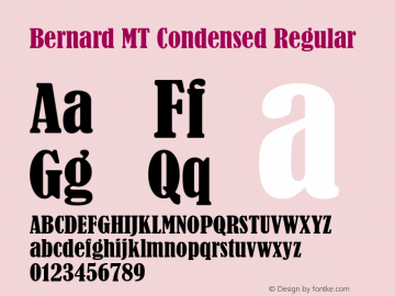 Bernard MT Condensed version1.1 - July 1993图片样张