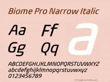 BiomePro-NarrowItalic Version 1.000图片样张