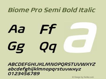 BiomePro-SemiBoldIt Version 1.000图片样张