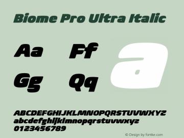 BiomePro-UltraItalic Version 1.000图片样张