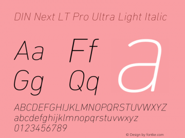 DIN Next LT Pro Ultra Light Italic Version 1.40图片样张