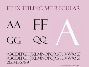 Felix Titling MT Version 1.00 - MS Sundance Release - January 17, 1996图片样张