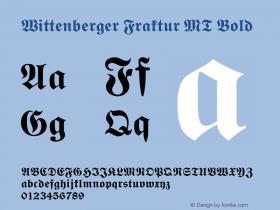 Wittenberger Fraktur MT Bold Version 1.00 - October 2001图片样张