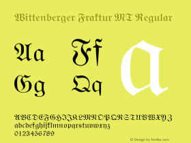 Wittenberger Fraktur MT Version 2.00 - October 2001图片样张
