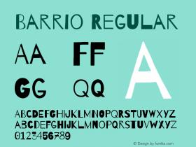 Barrio Version 1.004;PS 001.004;hotconv 1.0.70;makeotf.lib2.5.58329图片样张