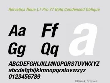 HelveticaNeueLT Pro 57 Cn Bold Italic Version 2.000 Build 1000图片样张