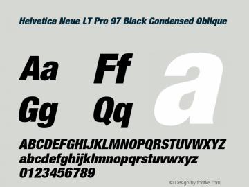HelveticaNeueLT Pro 97 BlkCn Italic Version 1.00 Build 1000图片样张