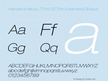 HelveticaNeueLT Pro 33 ThEx Italic Version 2.000 Build 1000图片样张