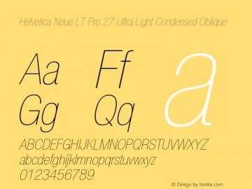 HelveticaNeueLT Pro 27 UltLtCn Italic Version 1.00 Build 1000图片样张