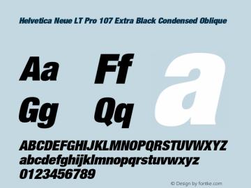 HelveticaNeueLT Pro 107 XBlkCn Italic Version 1.10 Build 1000图片样张
